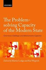 The Problem-Solving Capacity of the Modern State af Kai Wegrich