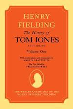 The History of Tom Jones A Foundling: Volume I (The History of Tom Jones A Foundling)