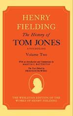 The History of Tom Jones A Foundling: Volume II (The History of Tom Jones A Foundling)