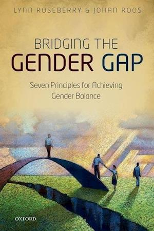 Bog, hardback Bridging the Gender Gap af Lynn M Roseberry