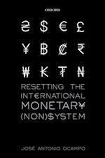 Resetting the International Monetary (Non)System (Wider Studies in Development Economics)