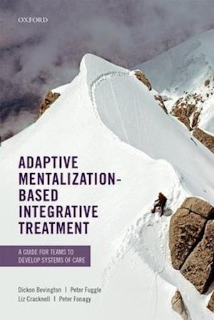 Adaptive Mentalization-Based Integrative Treatment
