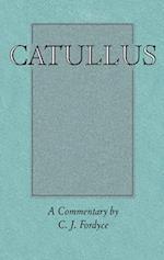 Catullus: A Commentary af C J Fordyce, Gaius Valerius Catullus