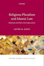 Religious Pluralism and Islamic Law (Oxford Islamic Legal Studies)