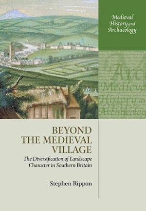Beyond the Medieval Village