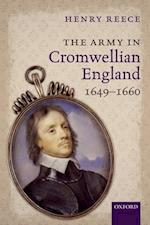 The Army in Cromwellian England, 1649-1660 af Henry Reece