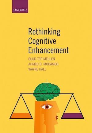 Bog, hardback Rethinking Cognitive Enhancement af Wayne Hall