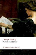New Grub Street (OXFORD WORLD'S CLASSICS)