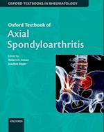Oxford Textbook of Axial Spondyloarthritis (Oxford Textbooks in Rheumatology)