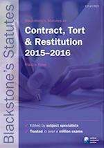Blackstone's Statutes on Contract, Tort & Restitution 2015-2016 (Blackstone's Statute Book)