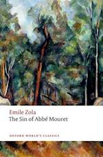 The Sin of Abbe Mouret (OXFORD WORLD'S CLASSICS)