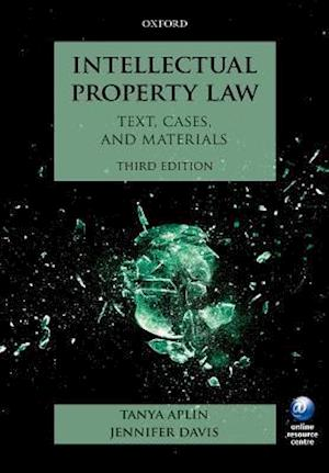 Bog, paperback Intellectual Property Law af Tanya Aplin
