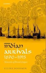 Indian Arrivals, 1870-1915