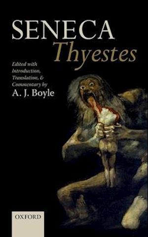 Seneca: Thyestes