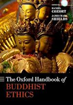 The Oxford Handbook of Buddhist Ethics (Oxford Handbooks)
