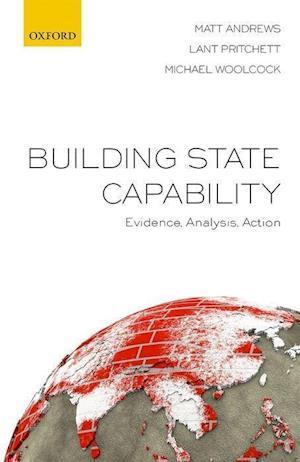 Bog, hardback Building State Capability af Matt Andrews