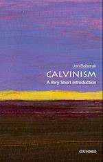 Calvinism: A Very Short Introduction (VERY SHORT INTRODUCTIONS)