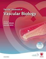 The ESC Textbook of Vascular Biology (European Society of Cardiology)