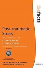 Post-Traumatic Stress (The Facts Series)