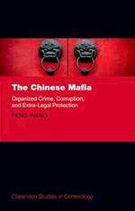 The Chinese Mafia (Clarendon Studies in Criminology)