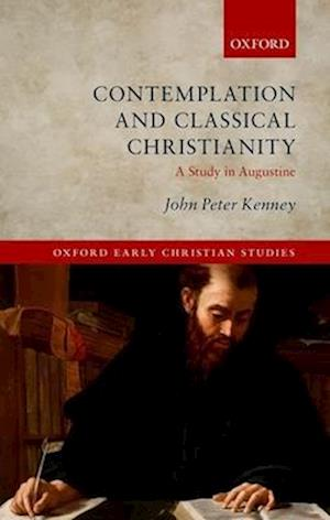 Contemplation and Classical Christianity