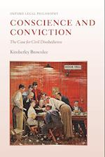 Conscience and Conviction (Oxford Legal Philosophy)