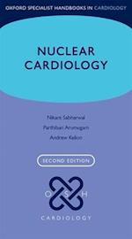 Nuclear Cardiology (Oxford Specialist Handbooks in Cardiology)