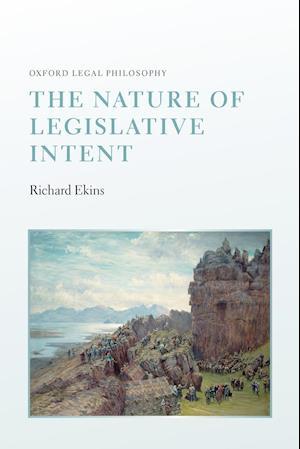 The Nature of Legislative Intent