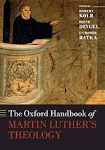 The Oxford Handbook of Martin Luther's Theology af Robert Kolb