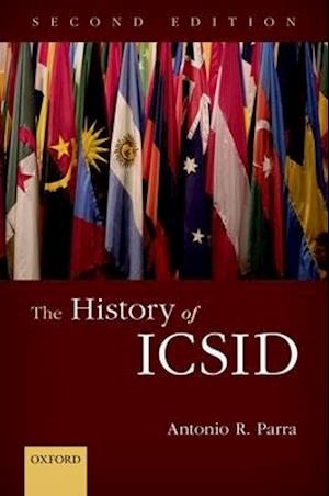 Bog, hardback The History of ICSID af Antonio R. Parra