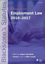 Blackstone's Statutes on Employment Law 2016-2017 (Blackstone's Statute Series)