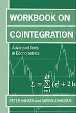 Workbook on Cointegration 'Advanceed Texts in Economics ' (Advanced Texts in Econometrics Paperback)