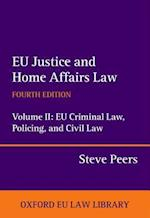 EU Justice and Home Affairs Law: EU Justice and Home Affairs Law (Oxford European Union Law Library)