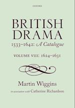British Drama 1533-1642: A Catalogue (British Drama Catalogue)