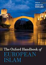 The Oxford Handbook of European Islam (Oxford Handbooks)