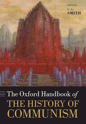 Bog, paperback The Oxford Handbook of the History of Communism af Senior Research Fellow S A Smith