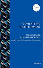 Combatting Unemployment (Iza Prize in Labor Economics)