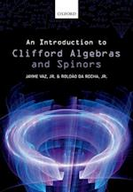 An Introduction to Clifford Algebras and Spinors