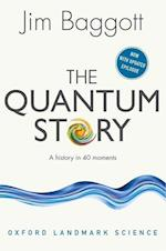 The Quantum Story (Oxford Landmark Science)
