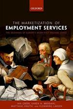 The Marketization of Employment Services