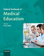 Oxford Textbook of Medical Education (Oxford Textbook)