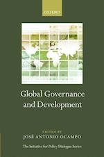 Global Governance and Development (Initiative for Policy Dialogue)