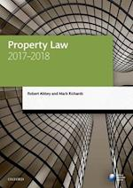 Property Law 2017-2018 (Legal Practice Course Manuals)