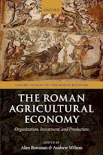 The Roman Agricultural Economy (Oxford Studies on the Roman Economy)