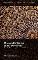 Ottoman Puritanism and its Discontents (Oxford Theology and Religion Monographs)