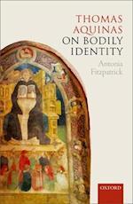 Thomas Aquinas on Bodily Identity
