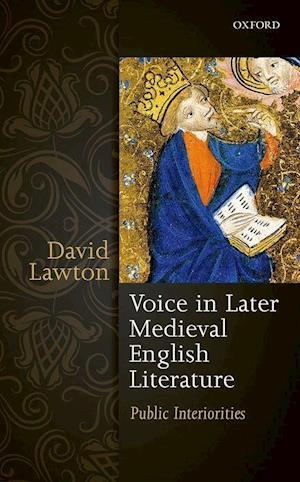 Bog, hardback Voice in Later Medieval English Literature af David Lawton