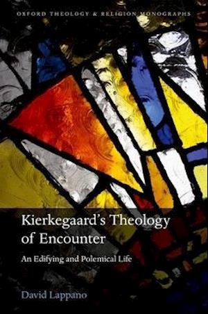 Kierkegaard's Theology of Encounter