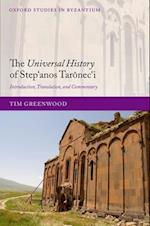 The Universal History of Step),anos Taronec),i (Oxford Studies in Byzantium)