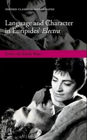 Bog, hardback Language and Character in Euripides' Electra af Evert Van Emde Boas